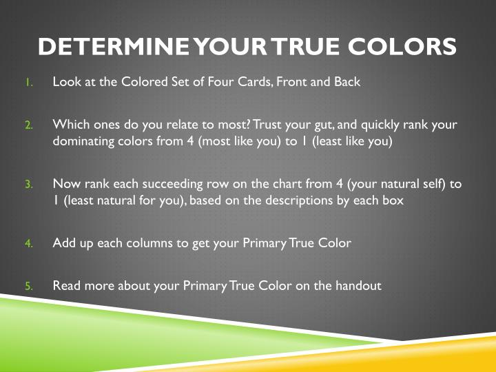 Determine Your True Colors