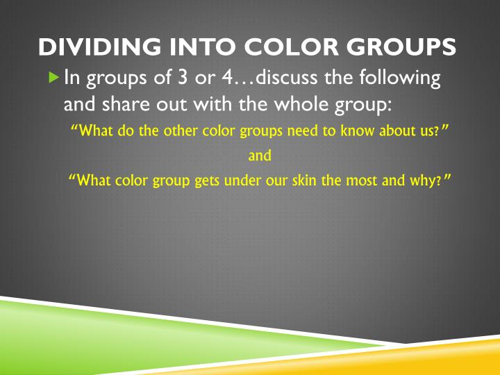 Dividing Into Color Groups
