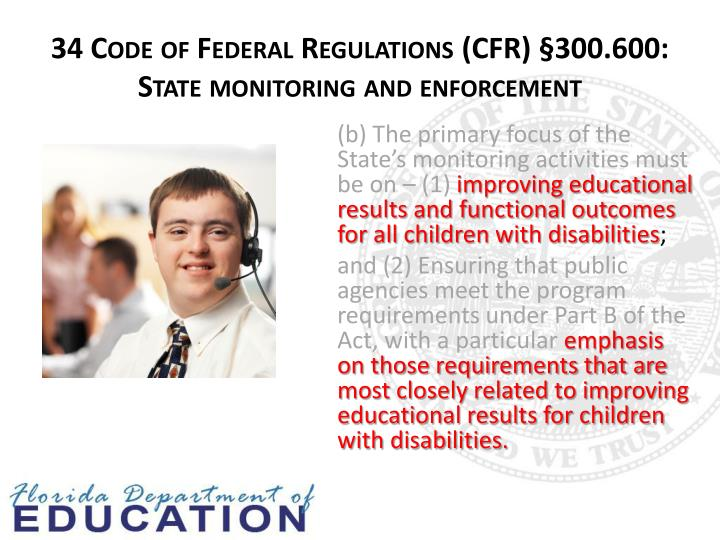 34 Code of Federal Regulations (CFR) §300.600: State monitoring and enforcement