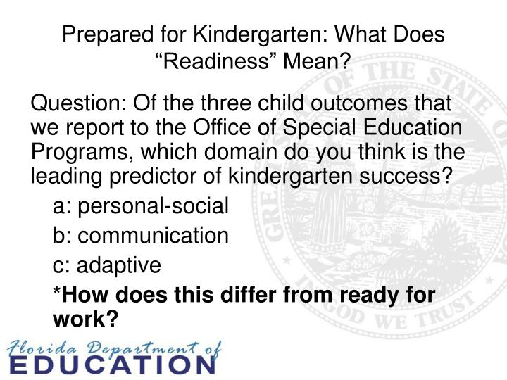 "Prepared for Kindergarten: What Does ""Readiness"" Mean?"