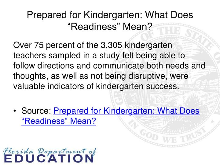 Prepared for Kindergarten: What Does ""