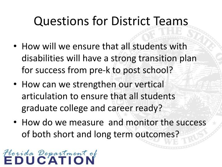 Questions for District Teams