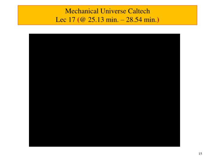 Mechanical Universe Caltech