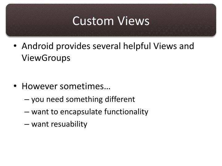 Custom Views
