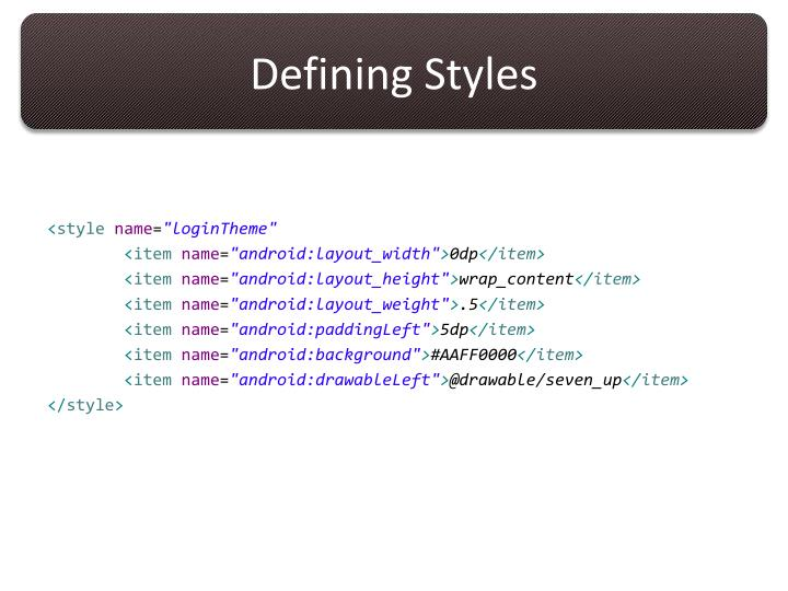 Defining Styles