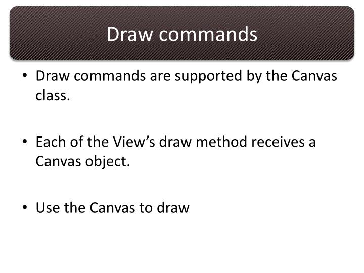 Draw commands