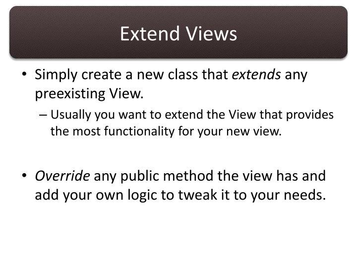 Extend Views