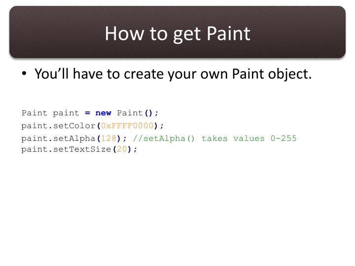 How to get Paint