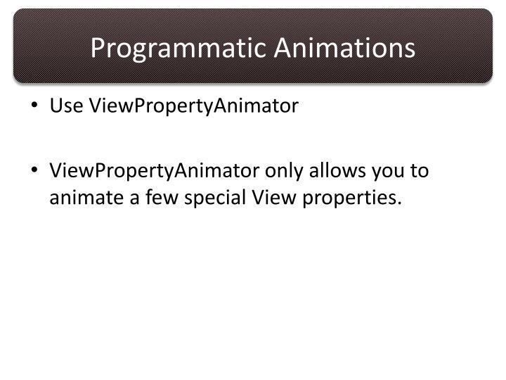 Programmatic Animations