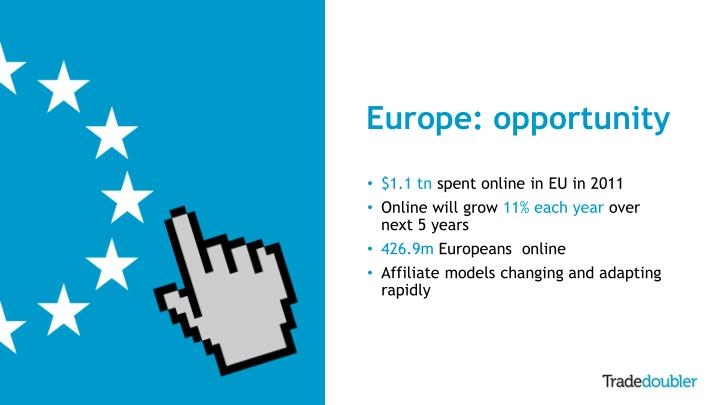 Europe: opportunity
