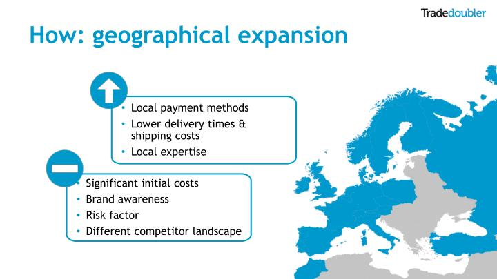 How: geographical expansion