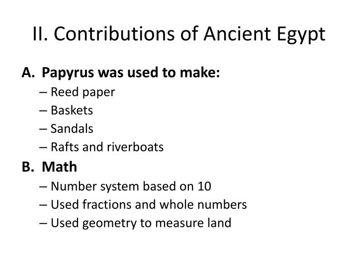 II. Contributions of Ancient Egypt