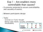 exp 1 are enablers more controllable than causes