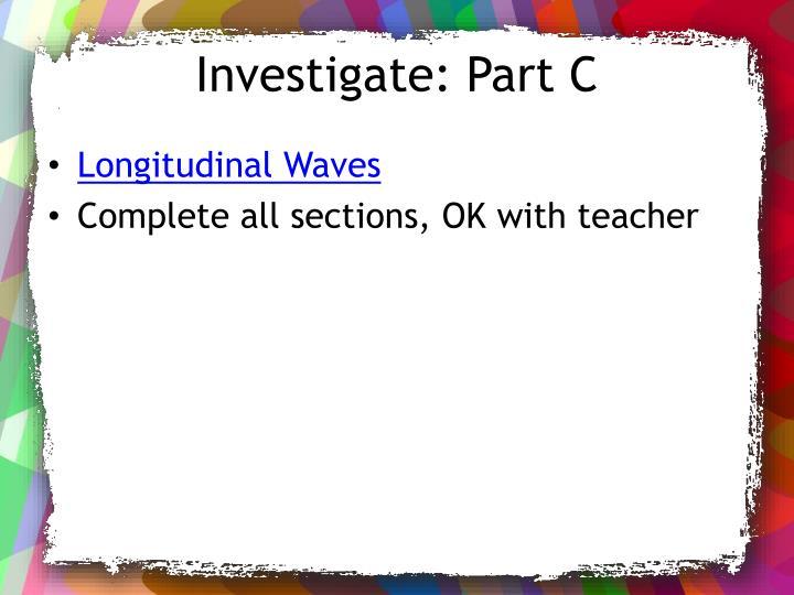 Investigate: Part C