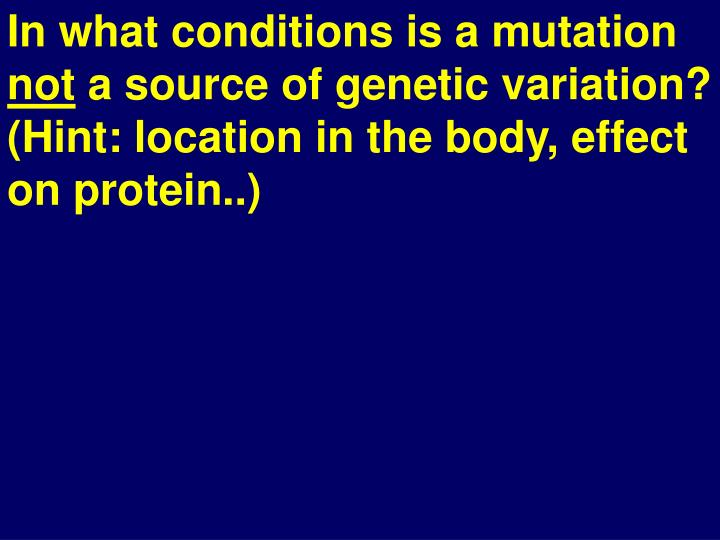 In what conditions is a mutation