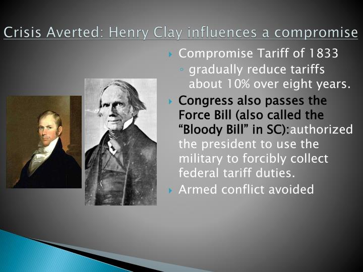 Crisis Averted: Henry Clay influences a compromise