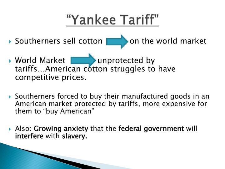 """""""Yankee Tariff"""""""