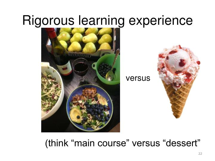 Rigorous learning experience