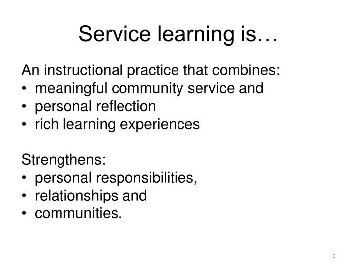 Service learning is…