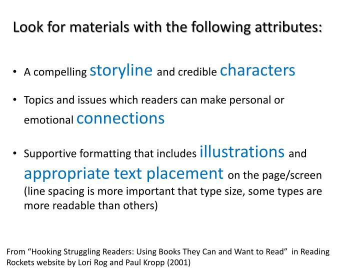 Look for materials with the following attributes: