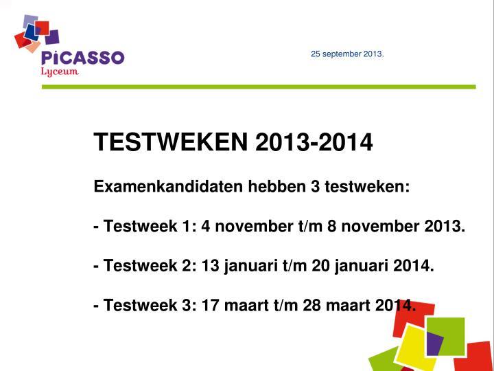 TESTWEKEN 2013-2014