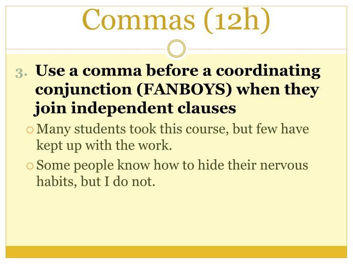 Commas (12h)