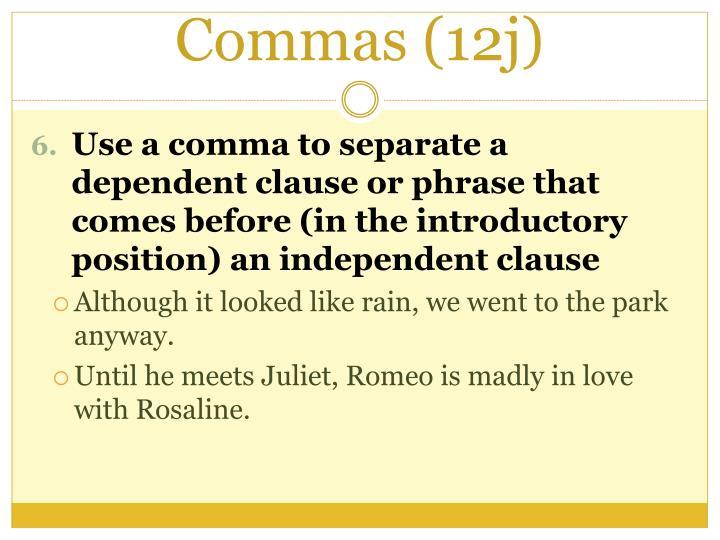 Commas (12j)