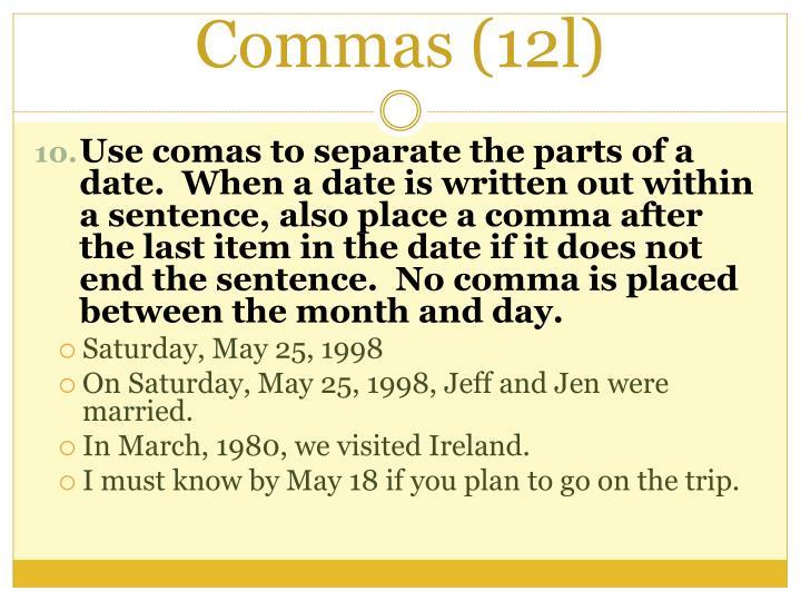 Commas (12l)