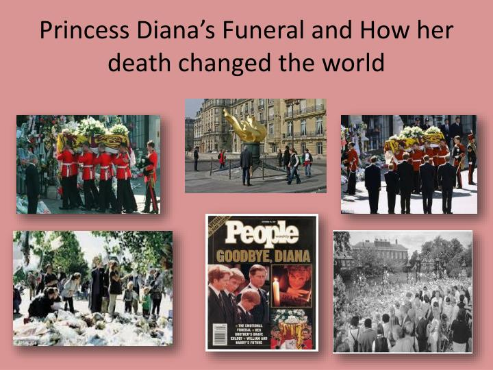 Princess Diana's Funeral and How her death changed the world