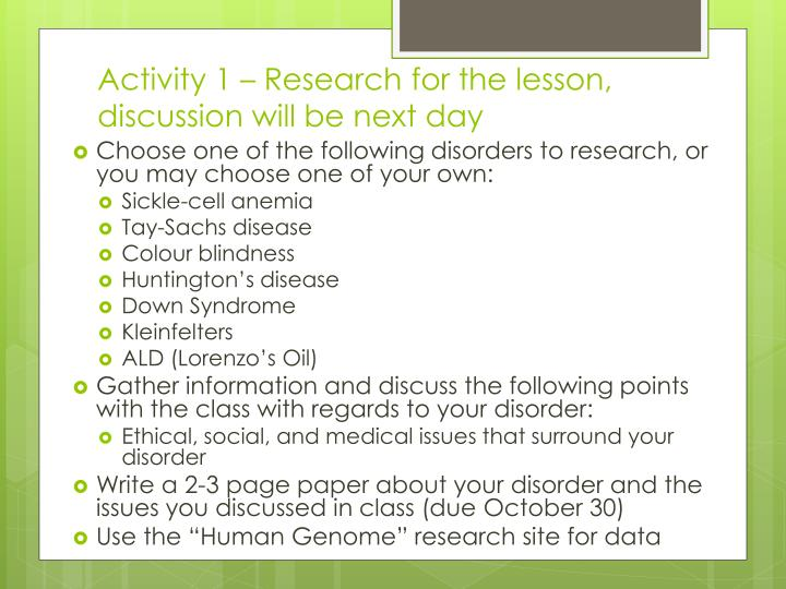 Activity 1 – Research for the lesson, discussion will be next day