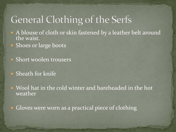 General Clothing of the Serfs