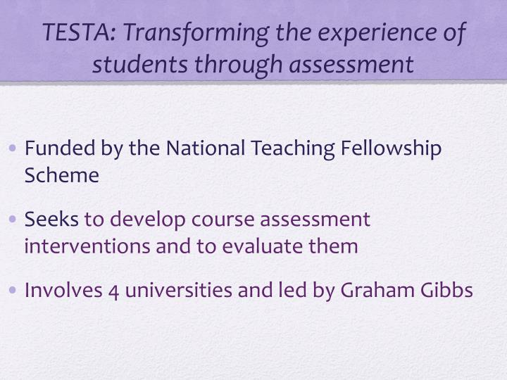 TESTA: Transforming the experience of students through assessment