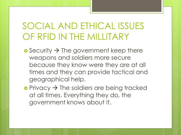 SOCIAL AND ETHICAL ISSUES OF RFID IN THE MILLITARY
