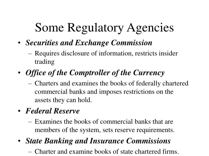 Some Regulatory Agencies
