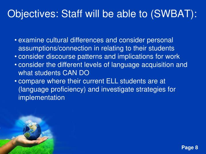 Objectives: Staff will be able to (SWBAT):