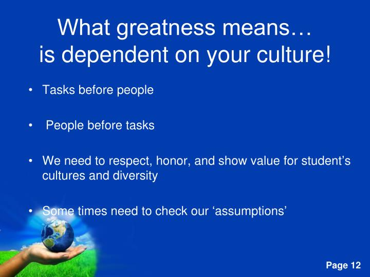 What greatness means…