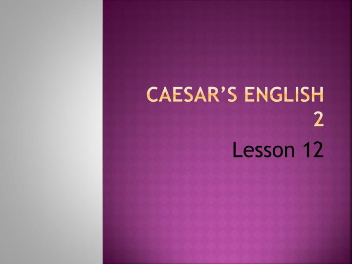 Caesar s english 2