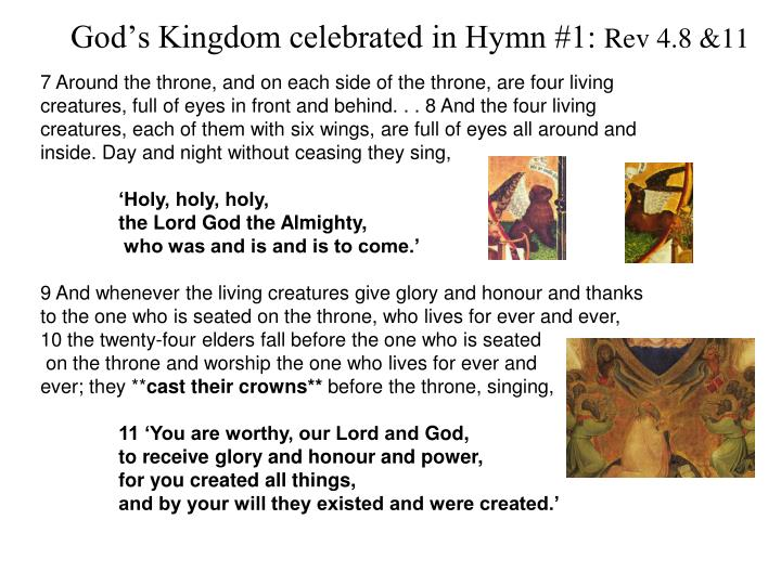 God's Kingdom celebrated in Hymn #1: