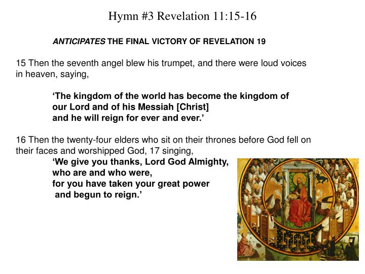 Hymn #3 Revelation 11:15-16
