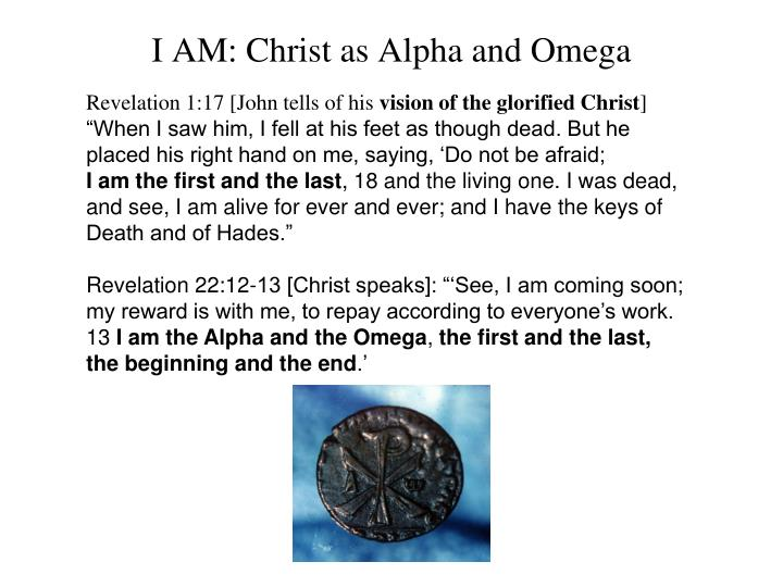 I AM: Christ as Alpha and Omega