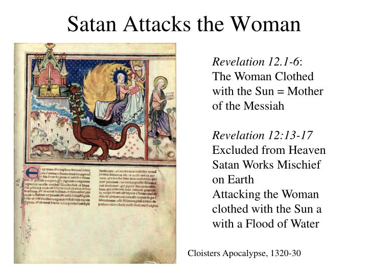 Satan Attacks the Woman