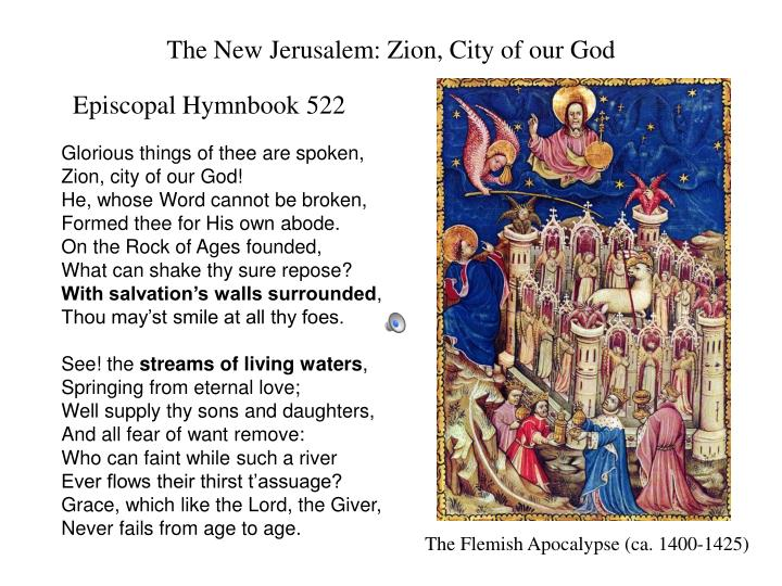 The New Jerusalem: Zion, City of our God