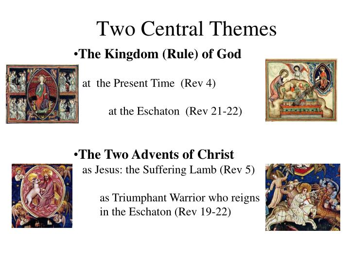 Two Central Themes