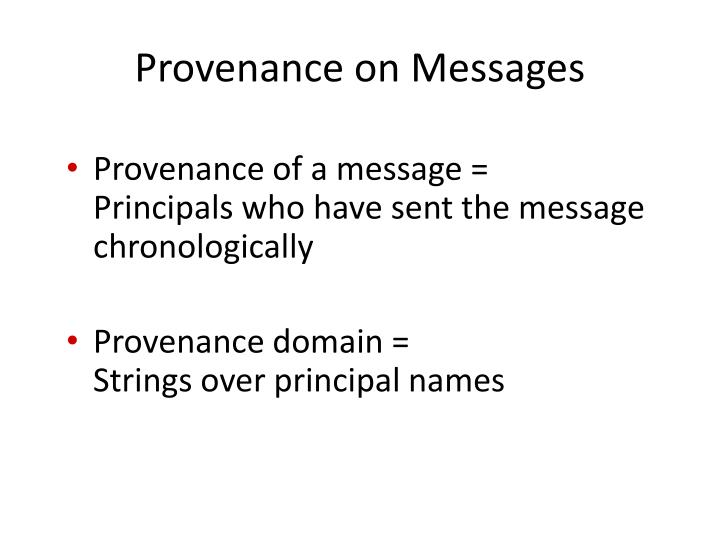 Provenance on Messages