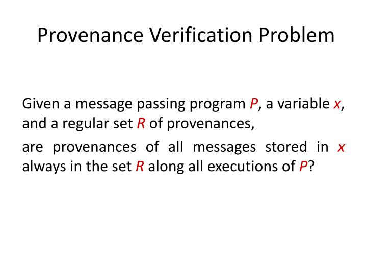 Provenance Verification Problem