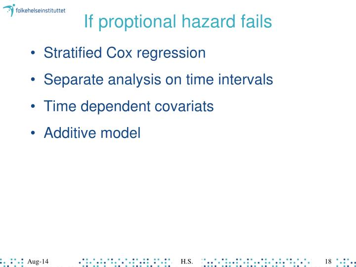 If proptional hazard fails