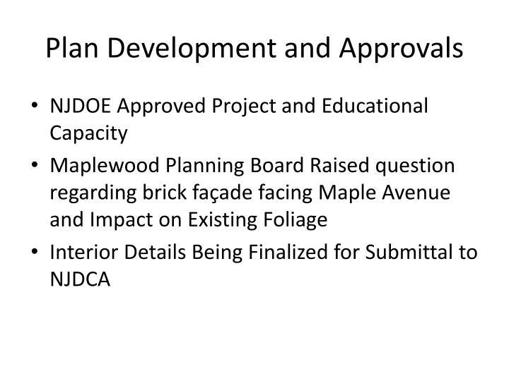 Plan Development and Approvals
