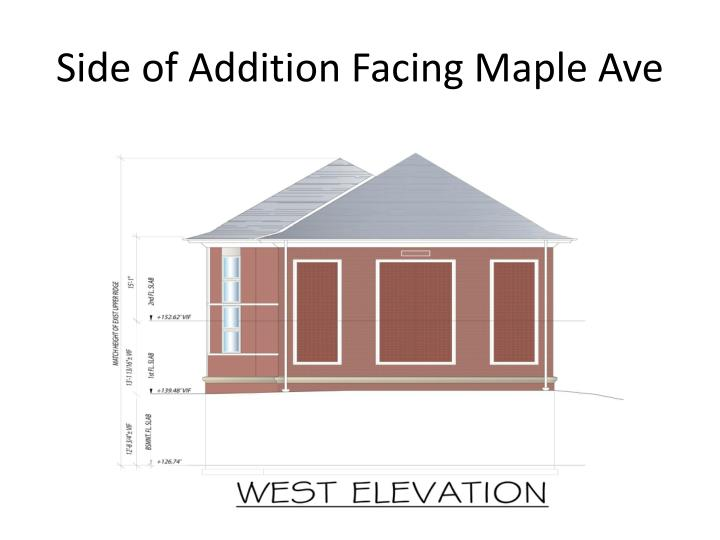 Side of Addition Facing Maple Ave