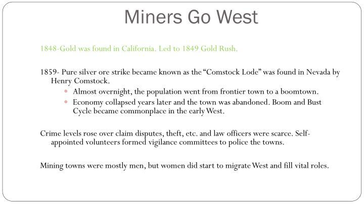 Miners Go West