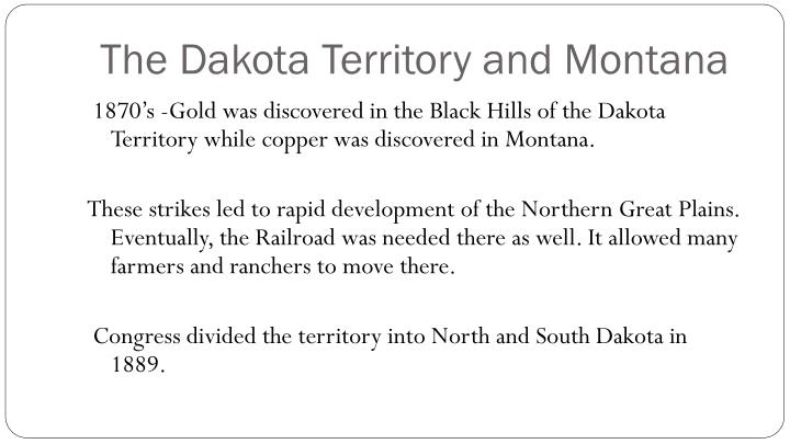 The Dakota Territory and Montana